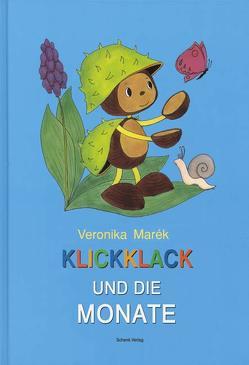 Klickklack und die Monate von Marék,  Veronika