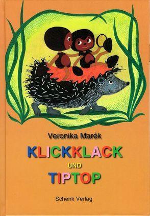 Klickklack und Tiptop von Marék,  Veronika