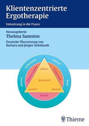 Klientenzentrierte Ergotherapie von Thelma Sumsion