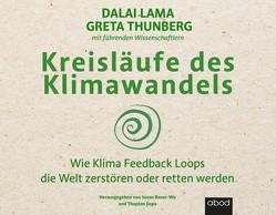 Klima Feedback Loops von Diekmann,  Michael J., Gander,  Sabrina, Lama,  Dalai, Thunberg,  Greta