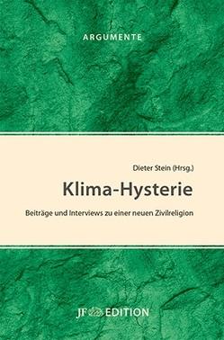 Klima-Hysterie von Stein,  Dieter