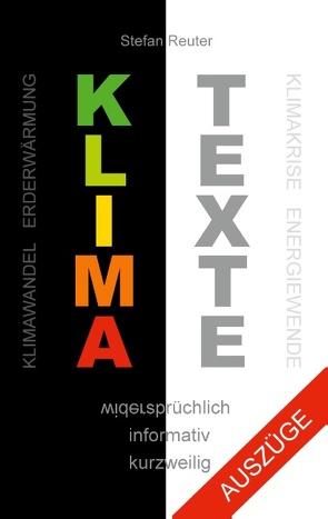 Klima Texte (Auszüge) von Reuter,  Stefan