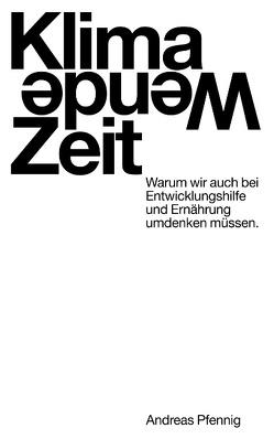 Klima-Wende-Zeit von Pfennig,  Andreas