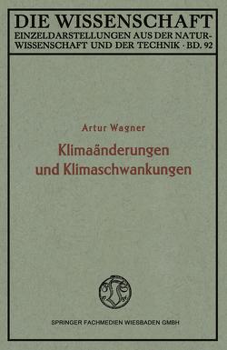 Klimaänderungen und Klimaschwankungen von Wagner,  Artur