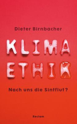 Klimaethik von Birnbacher,  Dieter