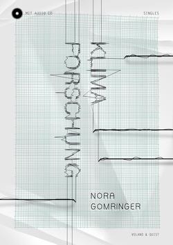 Klimaforschung von Gomringer,  Nora