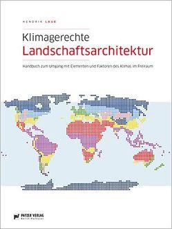 Klimagerechte Landschaftsarchitektur von Laue,  Hendrik