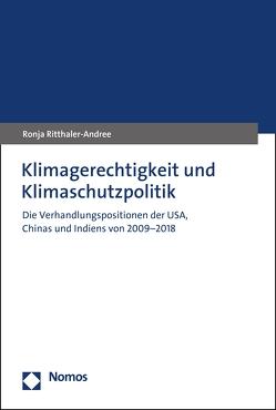 Klimagerechtigkeit und Klimaschutzpolitik von Ritthaler-Andree,  Ronja