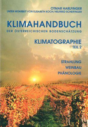 Klimahandbuch der Österreichischen Bodenschätzung. Band 2 von Harlfinger,  Otmar