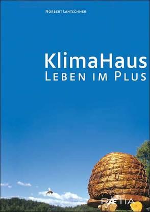 Klimahaus von Lantschner,  Norbert