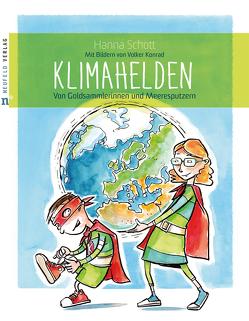 Klimahelden von Konrad,  Volker, Schott,  Hanna