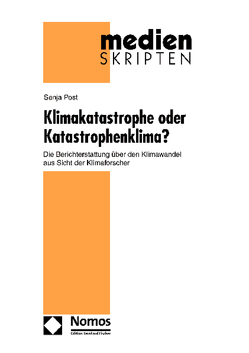 Klimakatastrophe oder Katastrophenklima? von Post,  Senja