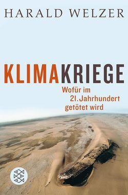 Klimakriege von Welzer,  Harald