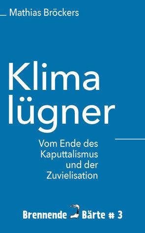 Klimalügner von Broeckers,  Mathias