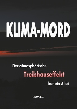 Klima-Mord von Weber,  Uli
