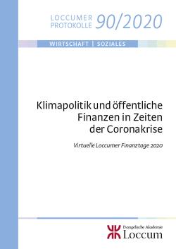 Klimapolitik und öffentliche Finanzen in Zeiten der Coronakrise von Junkernheinrich,  Martin, Lange,  Joachim