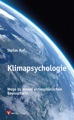 Klimapsychologie von Ruf,  Stefan