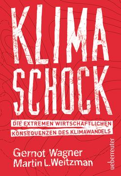 Klimaschock von Wagner,  Gernot, Weitzman,  Martin L.