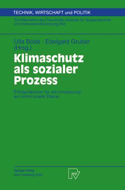 Klimaschutz als sozialer Prozess von Böde,  Ulla, Gruber,  Edelgard