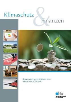 Klimaschutz & Finanzen von Walter,  Jan, Weber,  Björn