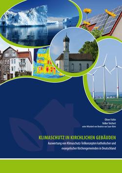 Klimaschutz in kirchlichen Gebäuden von Foltin,  Oliver, Teichert,  Volker