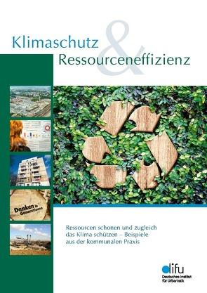 Klimaschutz & Ressourceneffizienz von Wittkötter,  Franziska