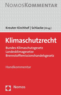 Klimaschutzrecht von Kreuter-Kirchhof,  Charlotte, Schlacke,  Sabine
