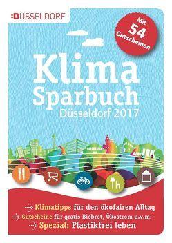 Klimasparbuch Düsseldorf 2017/18 von oekom e.V., Stadt Düsseldorf