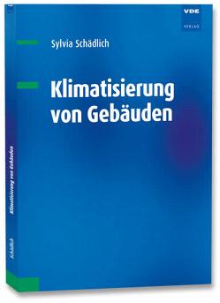 Klimatisierung von Gebäuden von Schädlich,  Sylvia