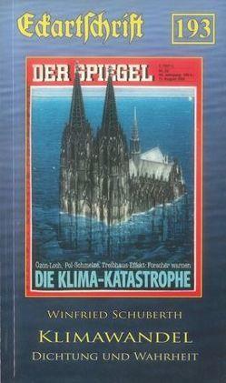 Klimawandel – Dichtung und Wahrheit von Schuberth,  Winfried