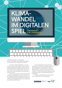 Klimawandel im digitalen Spiel von Andreas,  Endl, Preisinger,  Alexander