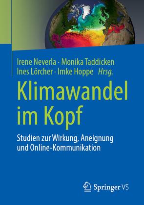 Klimawandel im Kopf von Hoppe,  Imke, Lörcher,  Ines, Neverla,  Irene, Taddicken,  Monika