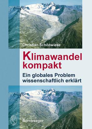 Klimawandel kompakt von Schönwiese,  Christian