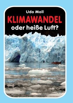 Klimawandel oder heiße Luft? von Moll,  Udo