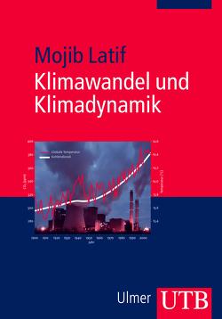 Klimawandel und Klimadynamik von Latif,  Mojib