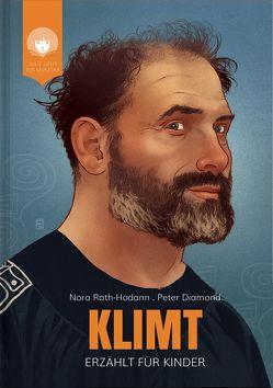 KLIMT – erzählt für Kinder von Diamond,  Peter, Rath-Hodann,  Nora