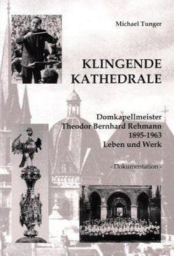 Klingende Kathedrale von Tunger,  Michael