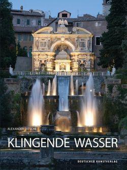 Klingende Wasser von Ditsche,  Alexander