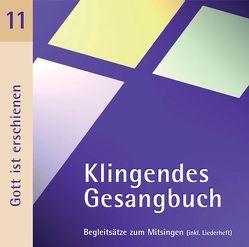 Klingendes Gesangbuch 11 – Gott ist erschienen von Dietrich,  Bernd