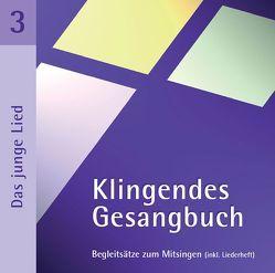 Klingendes Gesangbuch 3 – Das junge Lied von Dietrich,  Bernd, Lange,  Matthias