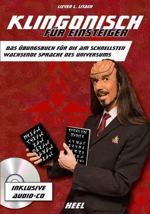 Klingonisch für Einsteiger (inkl. Audio CD) von Litaer,  Lieven L.