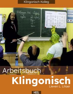 Klingonisch für Einsteiger von Lietaer,  Lieven L.
