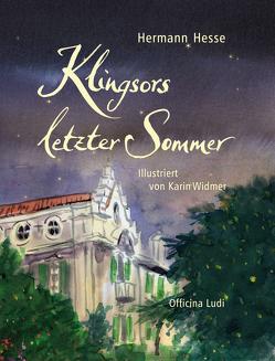 Klingsors letzter Sommer von Hesse,  Hermann, Lorenzen,  Claus, Widmer,  Karin