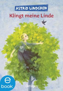 Klingt meine Linde von Kornitzky,  Anna-Liese, Lindgren,  Astrid, Wikland,  Ilon