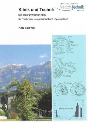 Klinik und Technik von Colombi,  Aldo