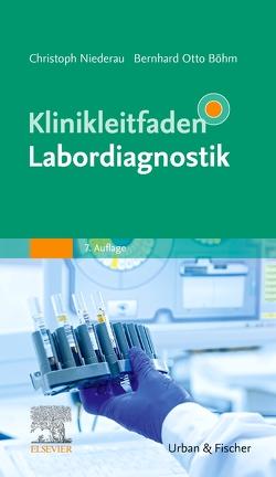 Klinikleitfaden Labordiagnostik von Böhm,  Bernhard Otto, Niederau,  Christoph M.