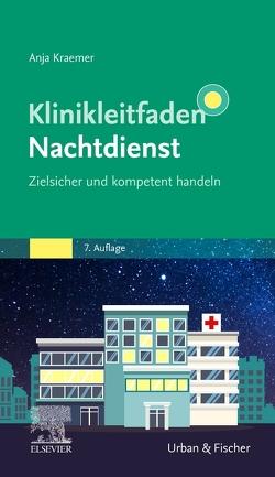 Klinikleitfaden Nachtdienst von Krämer,  Anja
