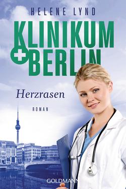 Klinikum Berlin – Herzrasen von Lynd,  Helene