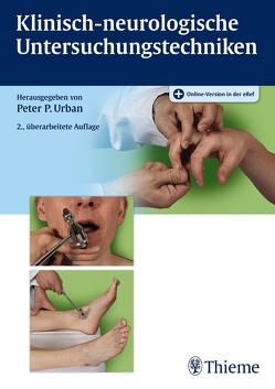 Klinisch-neurologische Untersuchungstechniken von Urban,  Peter P