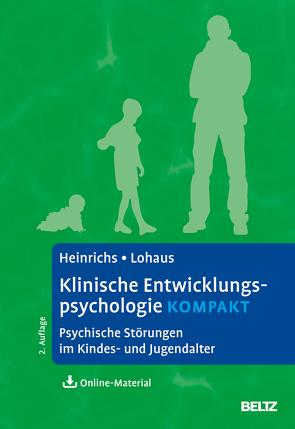 Klinische Entwicklungspsychologie kompakt von Heinrichs,  Nina, Lohaus,  Arnold